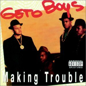 Geto Boys Making Trouble Explicit Version