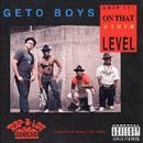 Geto Boys Grip It On That Other Level Explicit Version