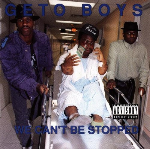 Geto Boys We Can't Be Stopped Explicit Version