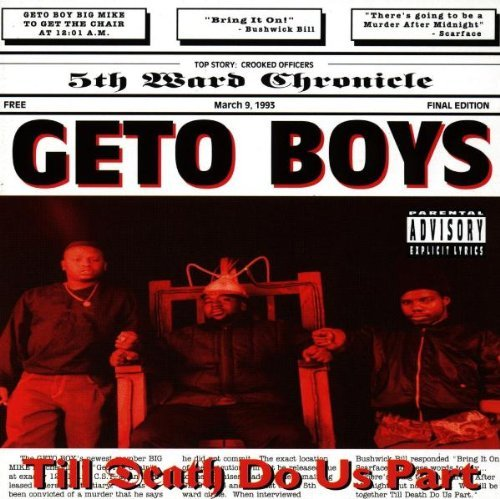 Geto Boys Til Death Do Us Part Explicit Version