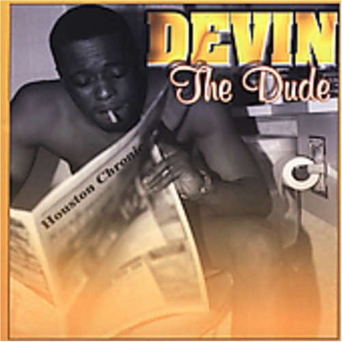 Devin Dude Explicit Version