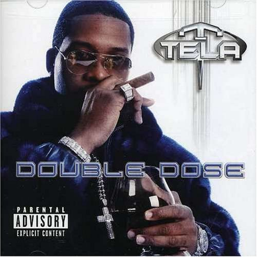 Tela Double Dose Explicit Version