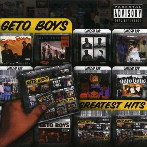 Geto Boys Greatest Hits Explicit Version