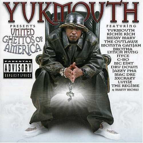 Yukmouth United Ghettos Of America Explicit Version