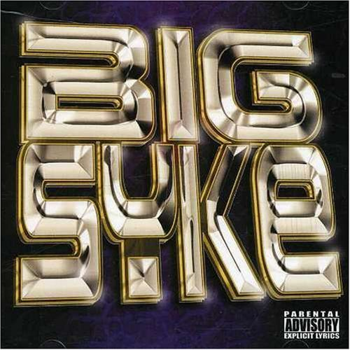 Big Syke Big Syke Explicit Version