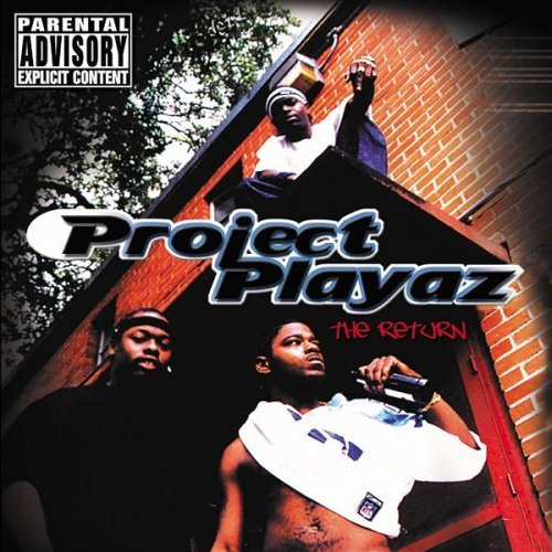 Project Playaz Return Explicit Version