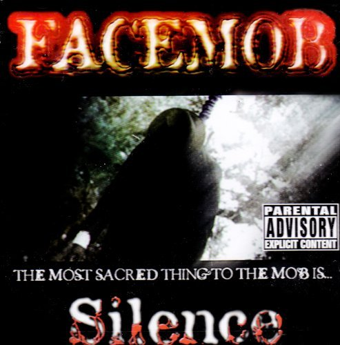 Face Mob Silence Explicit Version