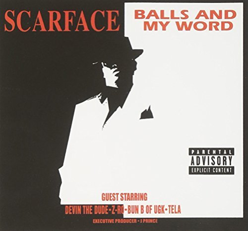 Scarface Balls & My Word Explicit Version Feat. Devin The Dude