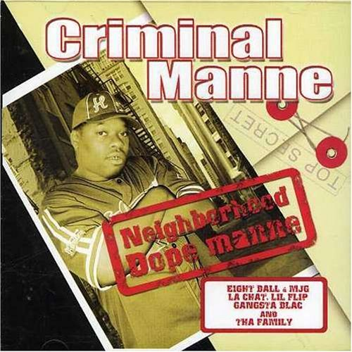 Criminal Manne Neighborhood Dope Manne Explicit Version