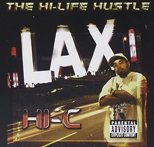 Hi C Hi Life Hustle Explicit Version