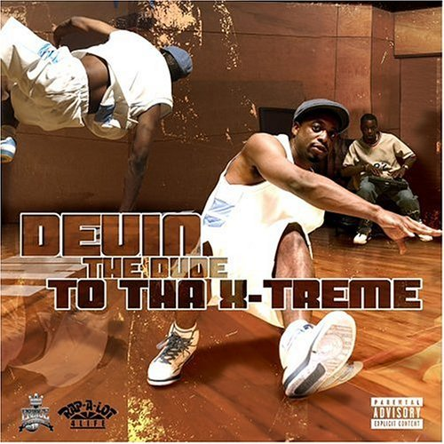 Devin The Dude To Tha X Treme Explicit Version