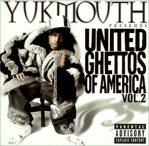 Yukmouth Vol. 2 United Ghetto Of Americ Explicit Version Incl. DVD
