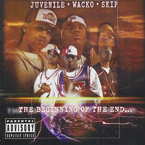 Juvenile Wacko & Skip Beginning Of The End Explicit Version
