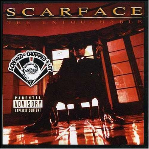 Scarface Untouchable Explicit Version Screwed Version