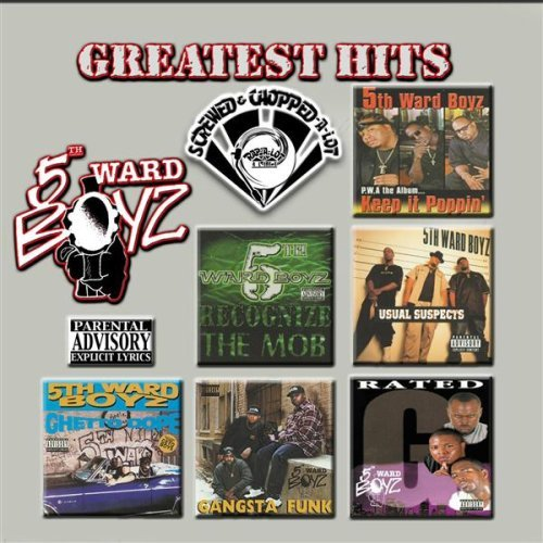 5th Ward Boyz Greatest Hits Explicit Version Screwed Version