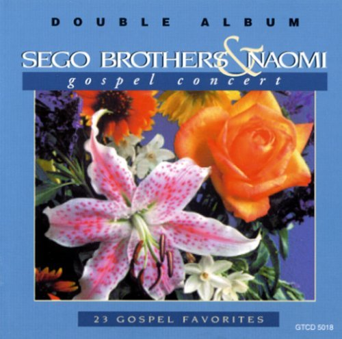 Sego Brothers & Naomi Gospel Concert Special