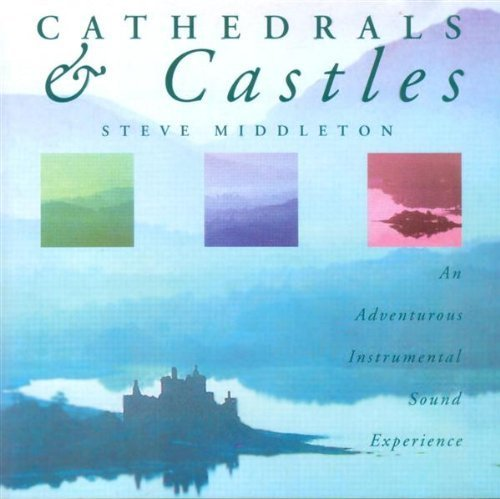 Steve Middleton Cathedrals & Castles