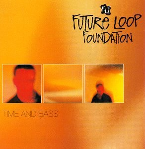 Future Loop Foundation Time & Bass