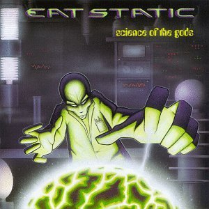 Eat Static Science Of The Gods