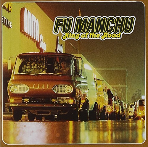 Fu Manchu King Of The Road King Of The Road