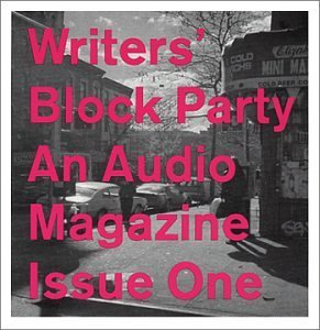 Writers Block Party Writers Block Party Audio Mag