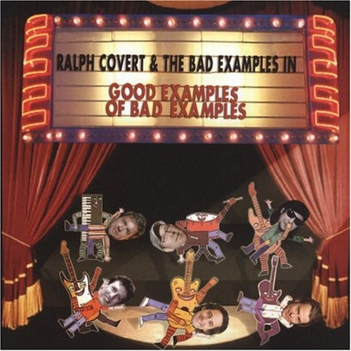 Ralph & The Bad Example Covert Vol. 2 Good Examples Of Bad Ex