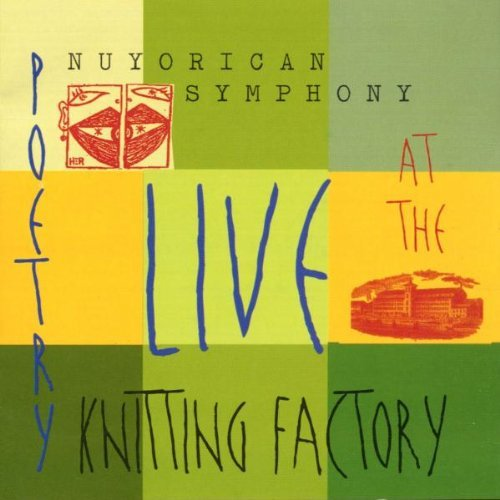 Nuyorican Symphony Live At The Knitting Factory