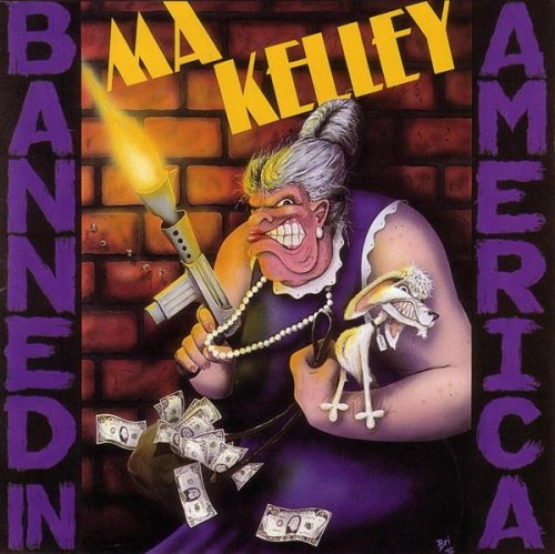 Ma Kelley Banned In America