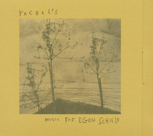 Rachel's Music For Egon Schiele