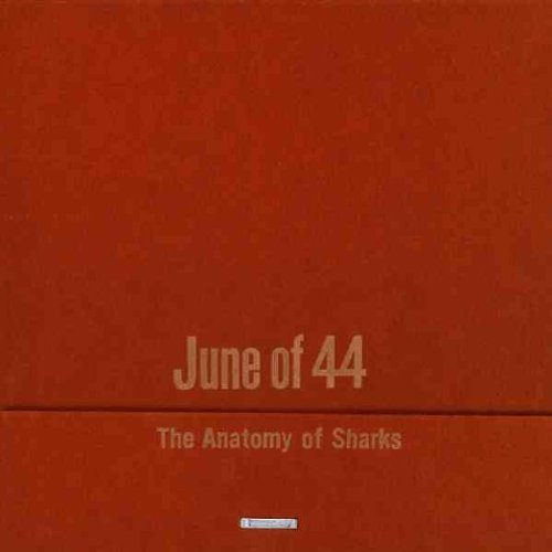 June Of 44 Anatomy Of Sharks