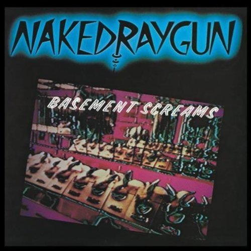 Naked Raygun Basement Screams Ep Incl. Bonus Tracks