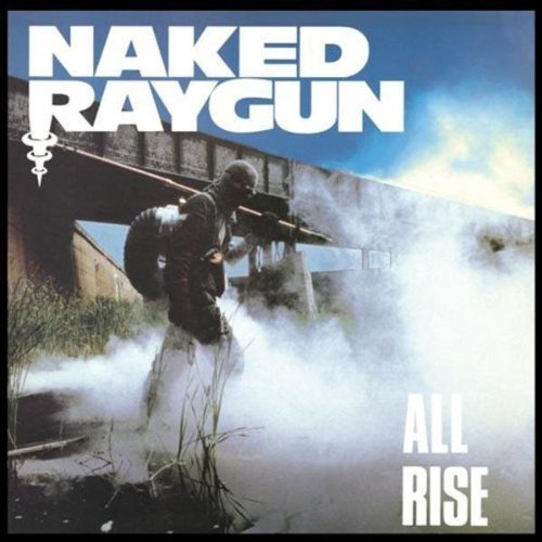 Naked Raygun All Rise Incl. Bonus Tracks