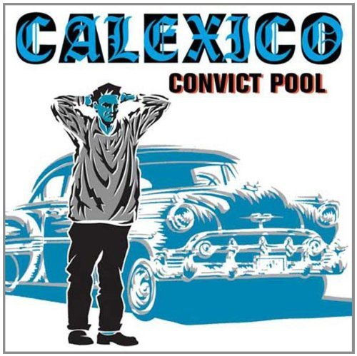 Calexico Convict Pool