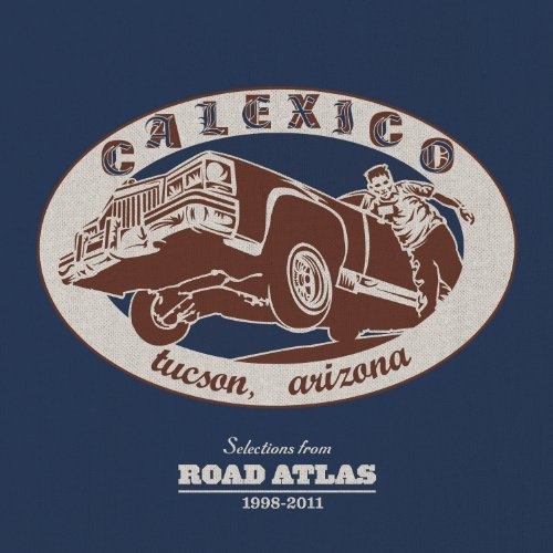 Calexico Selections From Road Atlas 199