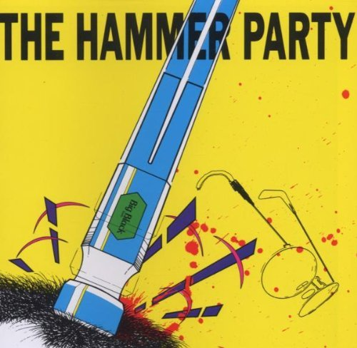 Big Black Hammer Party
