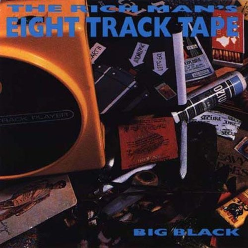 Big Black Rich Man's 8 Track