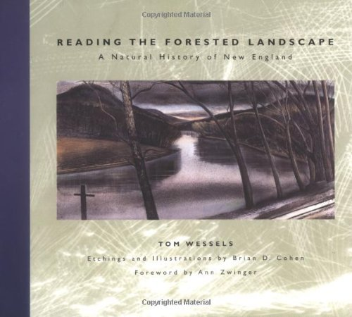 Tom Wessels Reading The Forested Landscape A Natural History Of New England