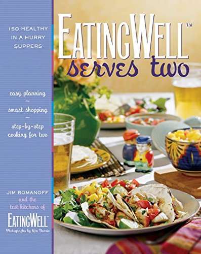 Jim Romanoff Eatingwell Serves Two 150 Healthy In A Hurry Suppers