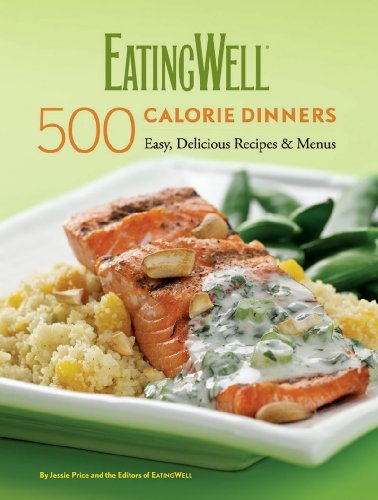 Jessie Price Eatingwell 500 Calorie Dinners Easy Delicious Recipes & Menus