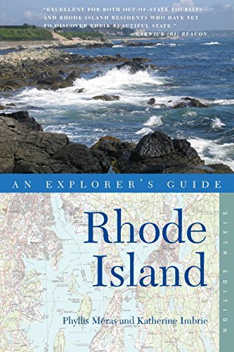 Phyllis Meras Explorer's Guide Rhode Island 0006 Edition;