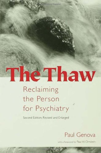 Paul Genova The Thaw Reclaiming The Person For Psychiatry 0002 Edition;revised And Exp
