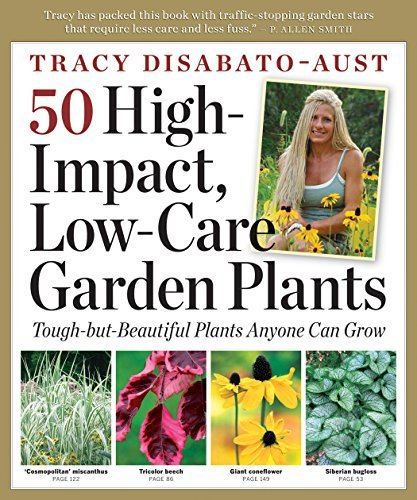 Tracy Disabato Aust 50 High Impact Low Care Garden Plants