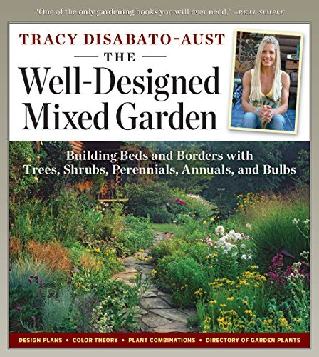Tracy Disabato Aust The Well Designed Mixed Garden Building Beds And Borders With Trees Shrubs Per