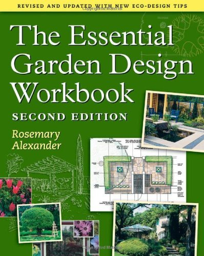 Rosemary Alexander The Essential Garden Design Workbook 0002 Edition;revised Update