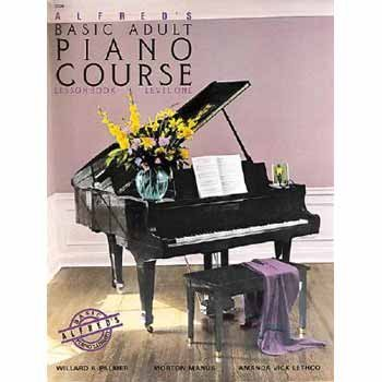 Willard A. Palmer Alfred's Basic Adult Piano Course Level One Lesson Book
