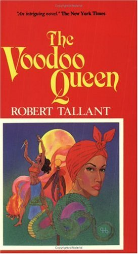 Robert Tallant The Voodoo Queen