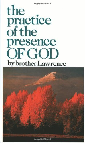 Brother Lawrence Practice Of The Presence Of God New Abridged