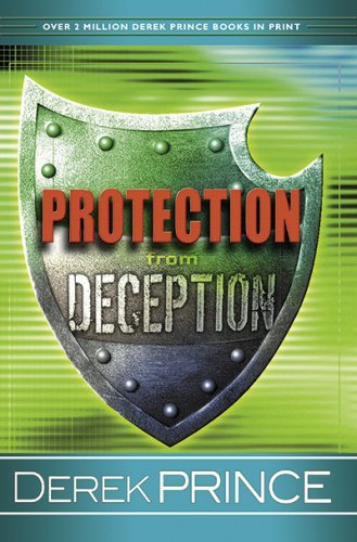 Derek Prince Protection From Deception