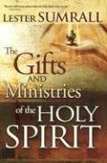 Lester Sumrall Gifts & Ministries Of The Holy Spirit New Trade