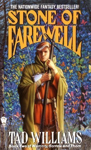 Tad Williams The Stone Of Farewell Book Two Of Memory Sorrow And Thorn